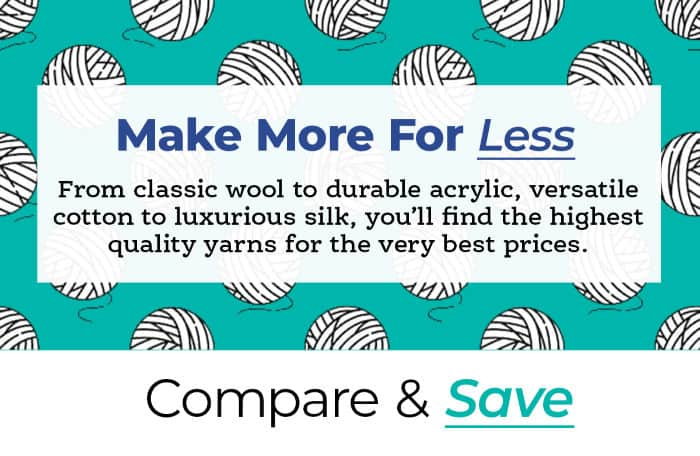 Make More For Less Compare and Save Learn More at We Crochet