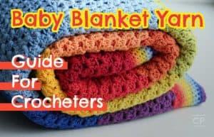 Baby Blanket Yarn For Crocheting