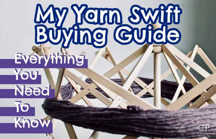 My Yarn Swift Buying Guide For Crocheters. Everything You Need To Know