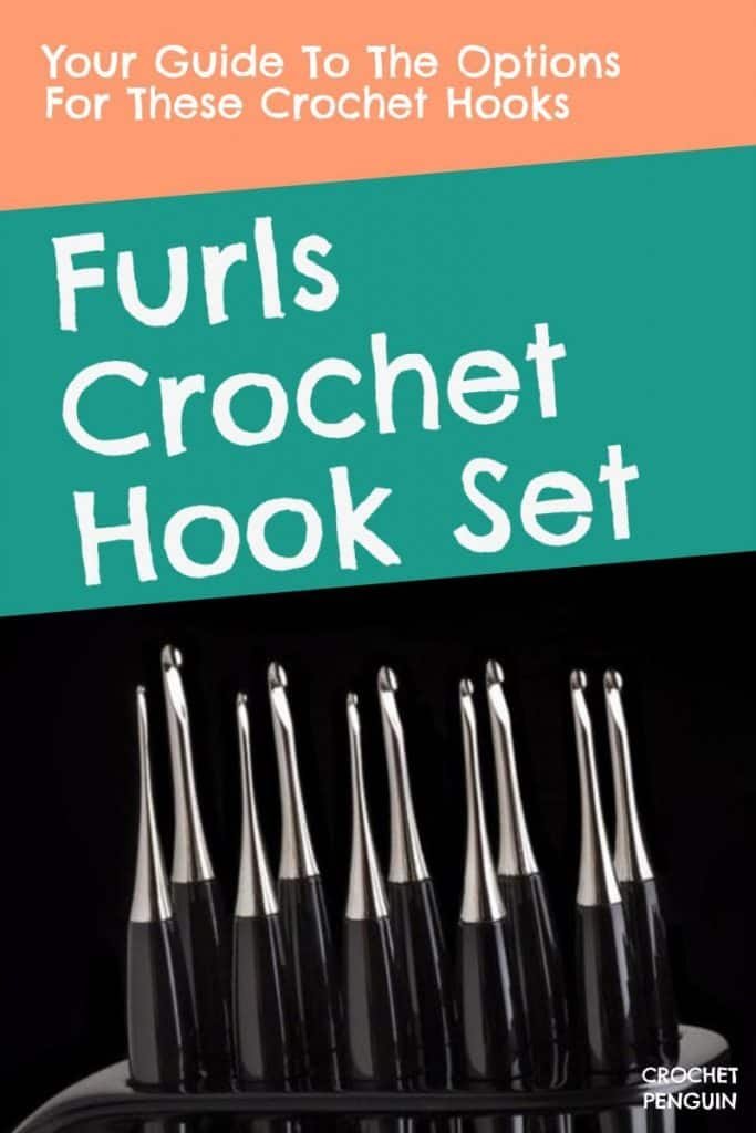 Do They Have Furls Crochet Hook Sets? Pin