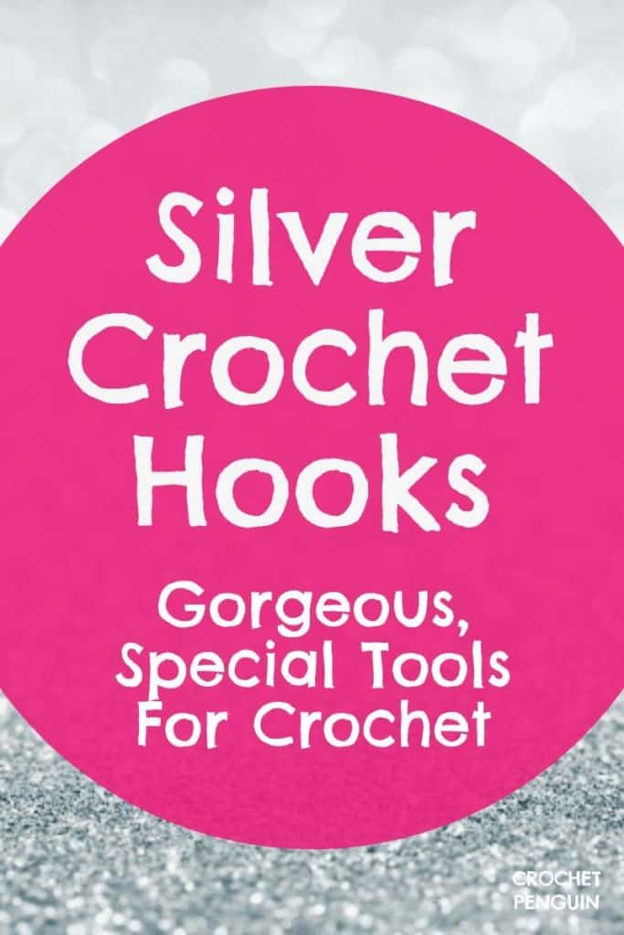 Sterling Silver Crochet Hooks - Your Guide - Pin