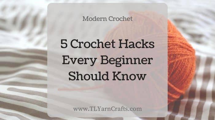 5 Crochet Hacks Every Beginner Should Know By Toni Lipsey - Skillshare