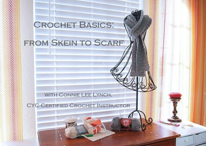 Crochet Basics - From Skein to Scarf By Connie Lee Lynch - Skillshare