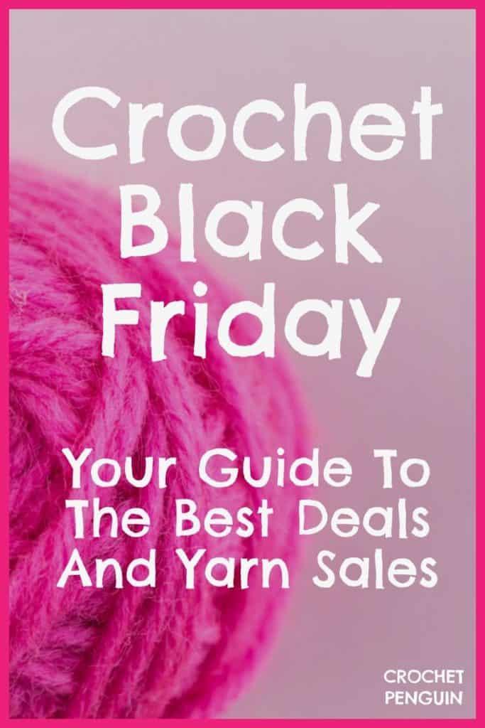 Crochet Deals and Yarn Black Friday Sales Pinterest Image