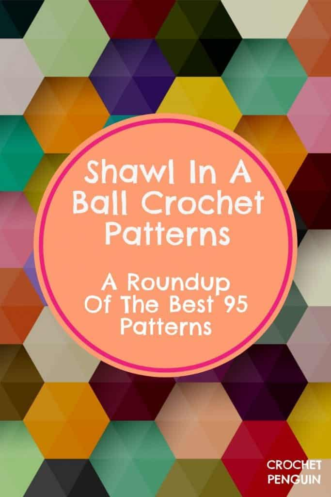 Shawl In A Ball Crochet Patterns Pin