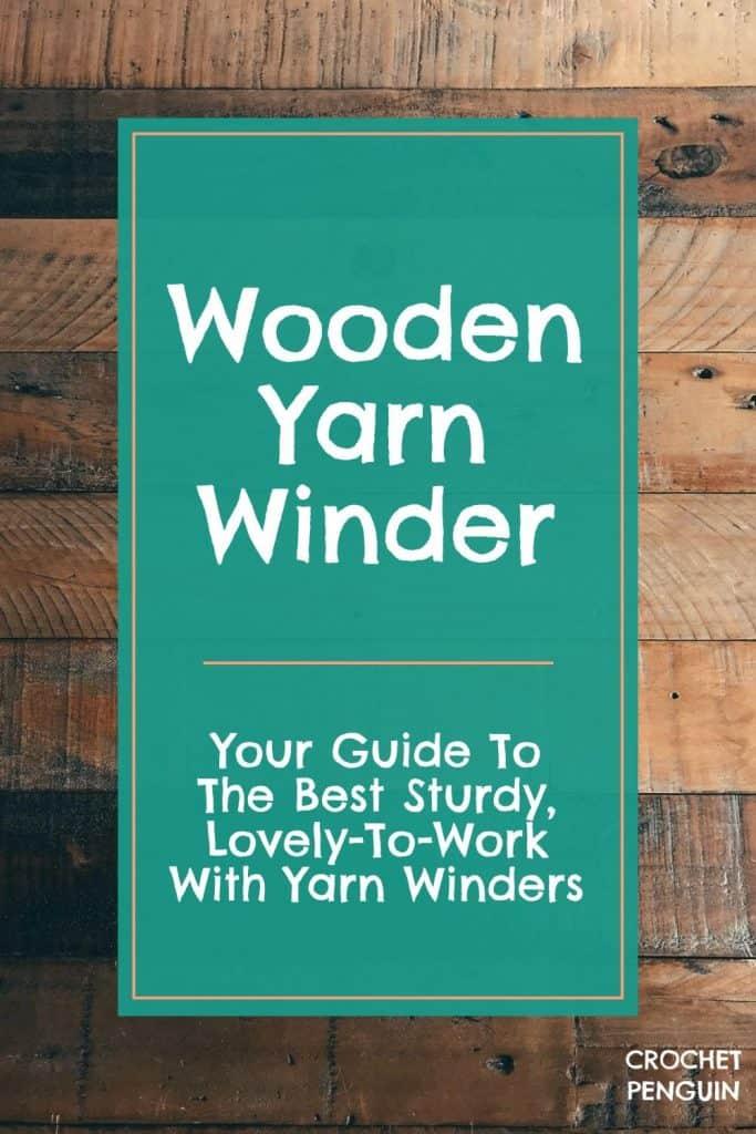 Wooden Yarn Winder Pin
