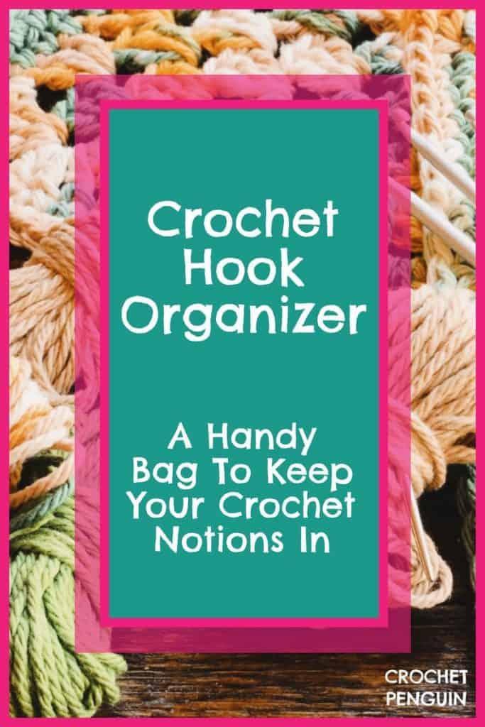 Crochet Hook Organizer Pin