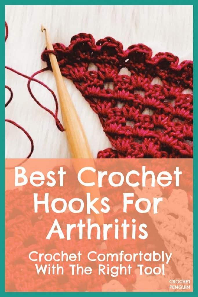 Crochet Hooks For Arthritis Pin