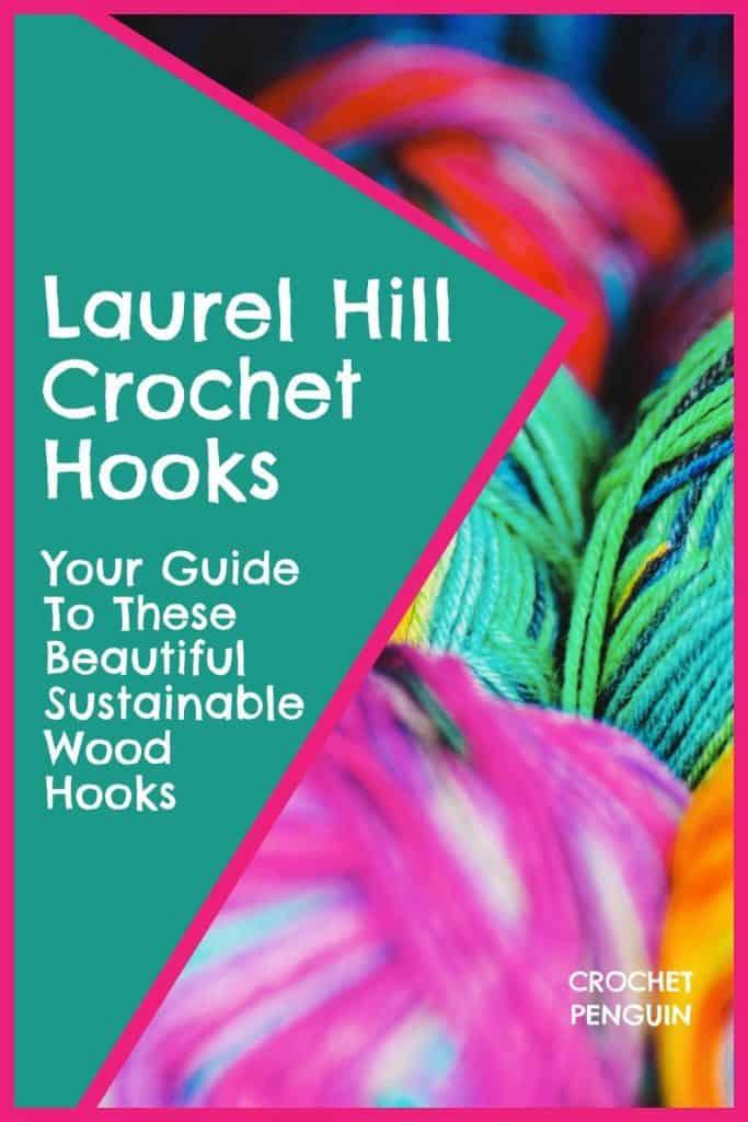Laurel Hill Crochet Hooks Pin